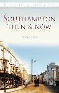 Southampton Then and Now front cover